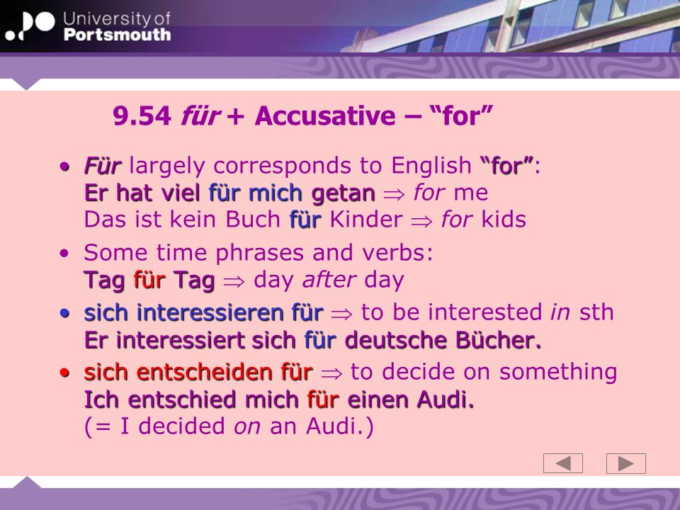9.54 für + Accusative – for