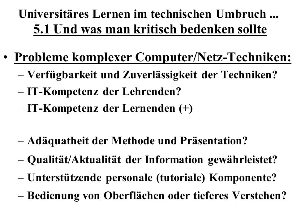 Probleme komplexer Computer/Netz-Techniken: