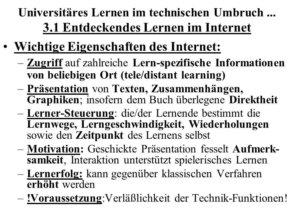 Wichtige Eigenschaften des Internet: