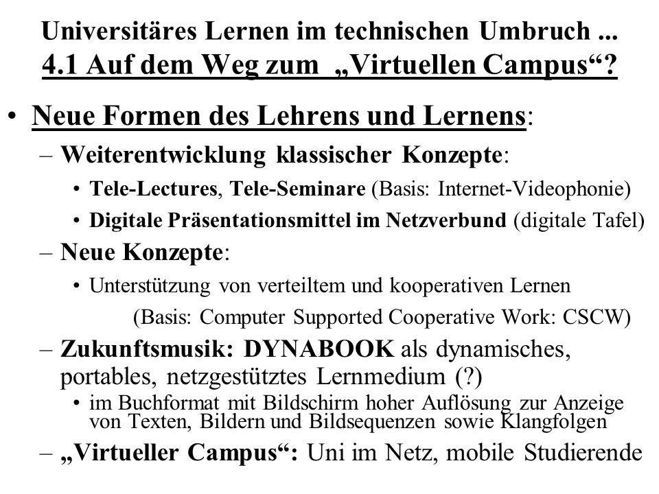 Neue Formen des Lehrens und Lernens: