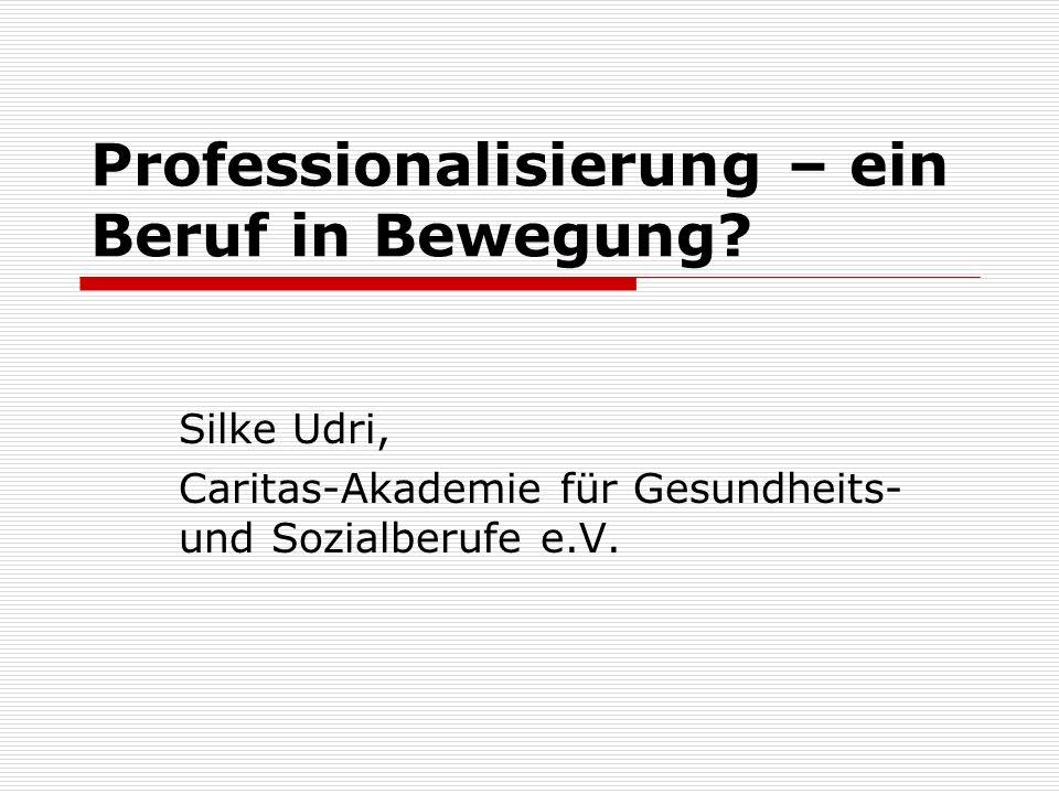 Professionalisierung – ein Beruf in Bewegung