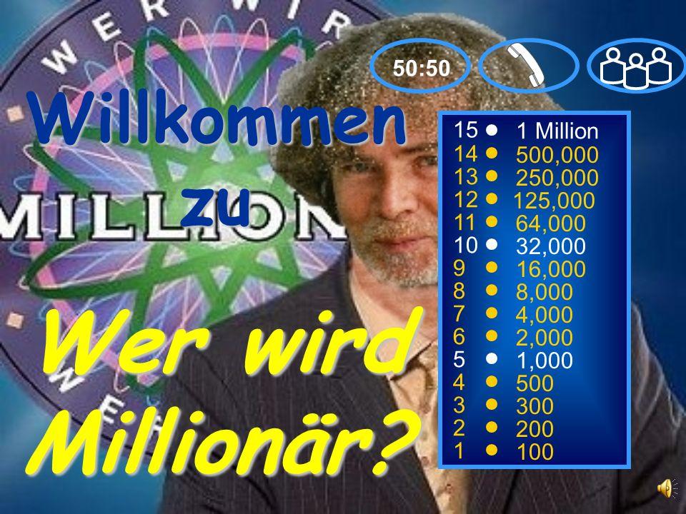 Wer wird Millionär Willkommen zu 50:50 15 1 Million 14 500,000 13