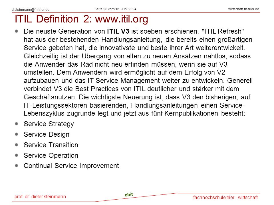 ITIL Definition 2: www.itil.org