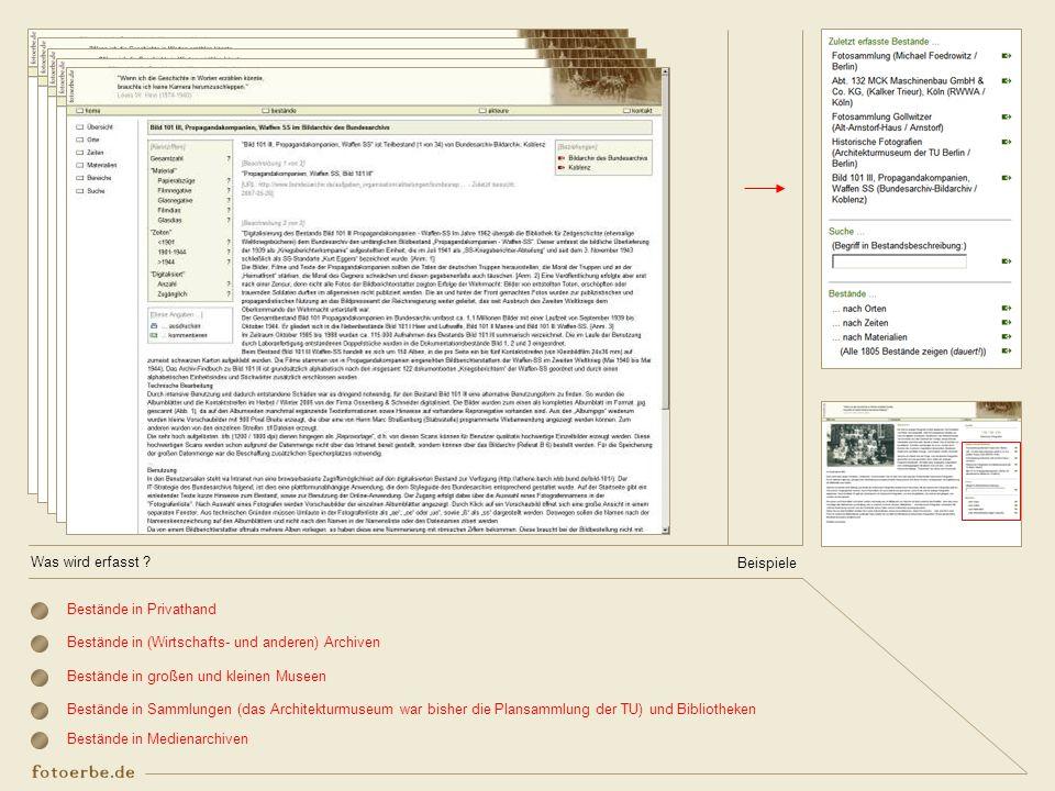 Was wird erfasst Beispiele. Bestände in Privathand. Bestände in (Wirtschafts- und anderen) Archiven.