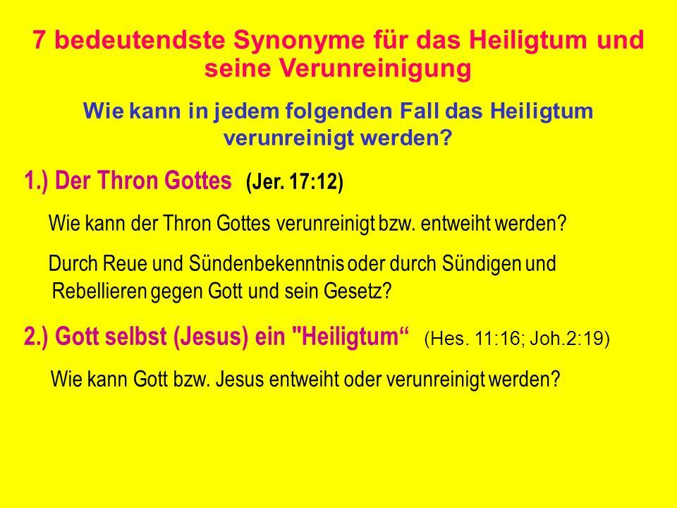 7 bedeutendste Synonyme für das Heiligtum und seine Verunreinigung