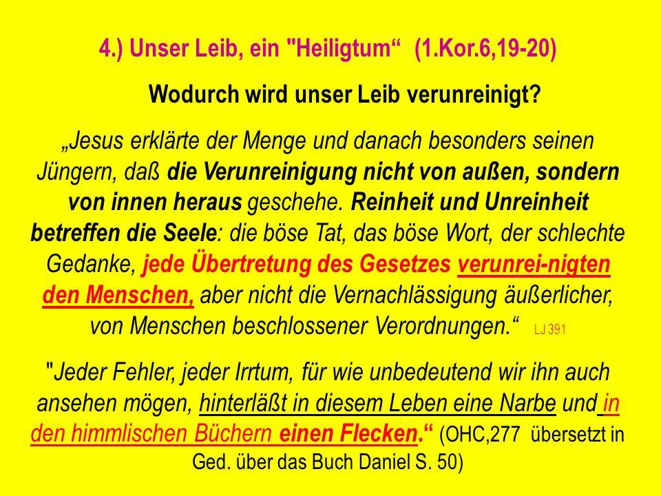 4.) Unser Leib, ein Heiligtum (1.Kor.6,19-20)