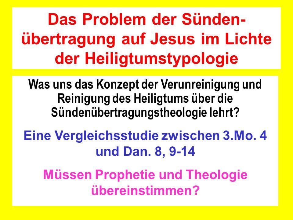 Das Problem der Sünden-übertragung auf Jesus im Lichte der Heiligtumstypologie