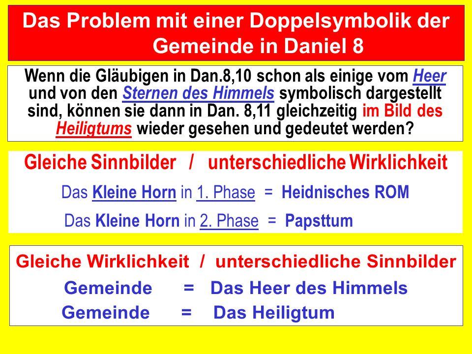 Das Problem mit einer Doppelsymbolik der Gemeinde in Daniel 8
