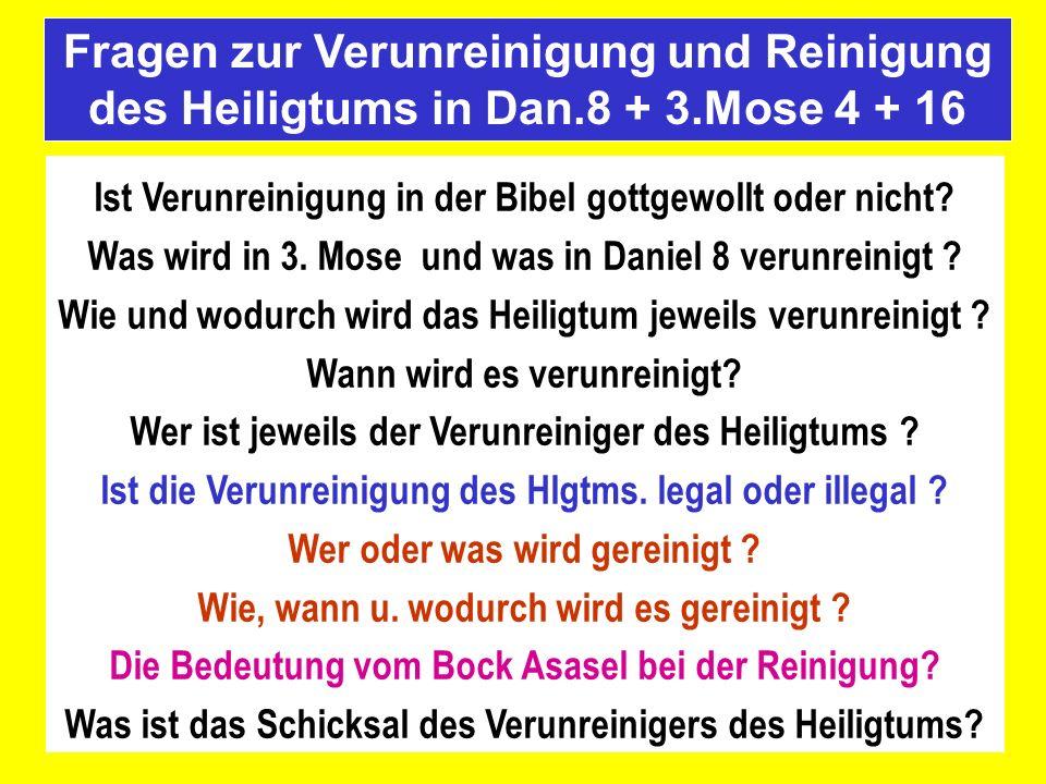 Fragen zur Verunreinigung und Reinigung des Heiligtums in Dan. 8 + 3