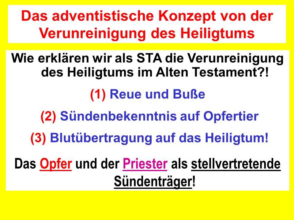Das adventistische Konzept von der Verunreinigung des Heiligtums