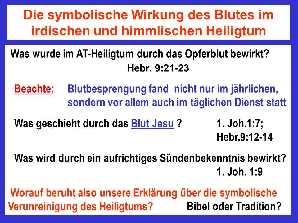 Die symbolische Wirkung des Blutes im irdischen und himmlischen Heiligtum