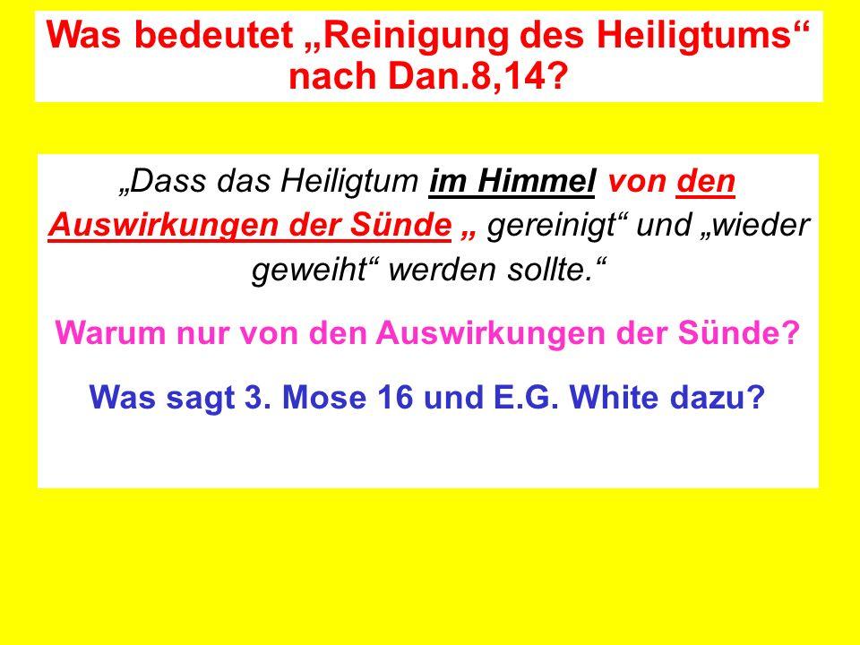 """Was bedeutet """"Reinigung des Heiligtums nach Dan.8,14"""