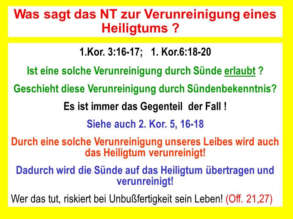 Was sagt das NT zur Verunreinigung eines Heiligtums