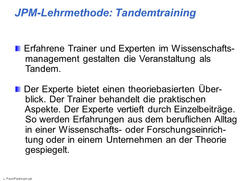 JPM-Lehrmethode: Tandemtraining