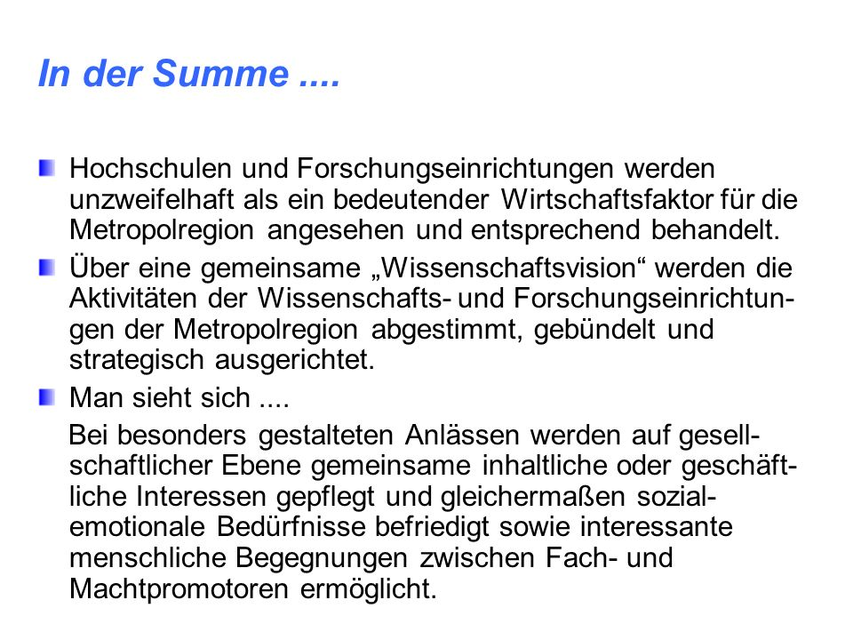 In der Summe ....