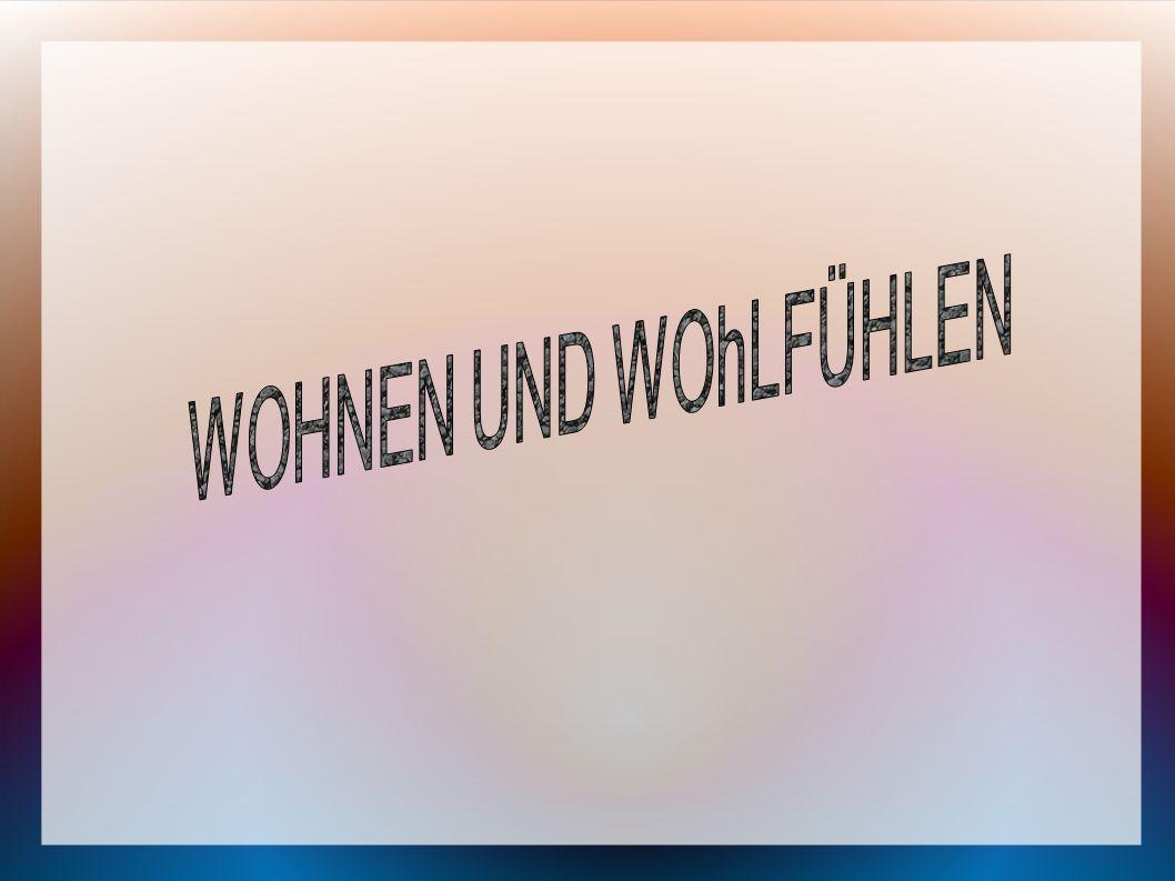 WOHNEN UND WOhLFÜHLEN 1