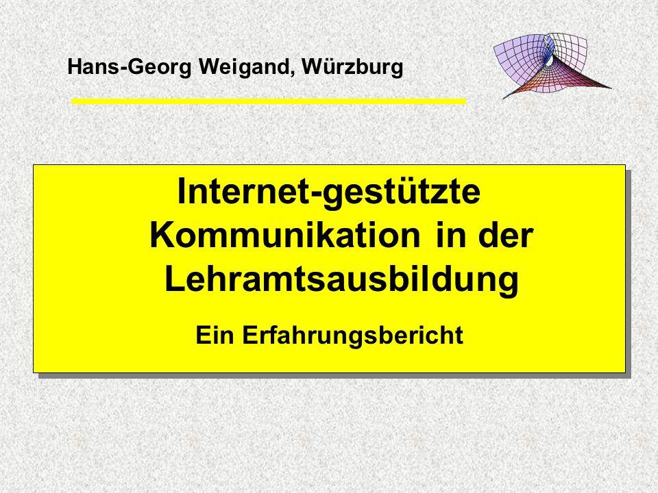 Internet-gestützte Kommunikation in der Lehramtsausbildung