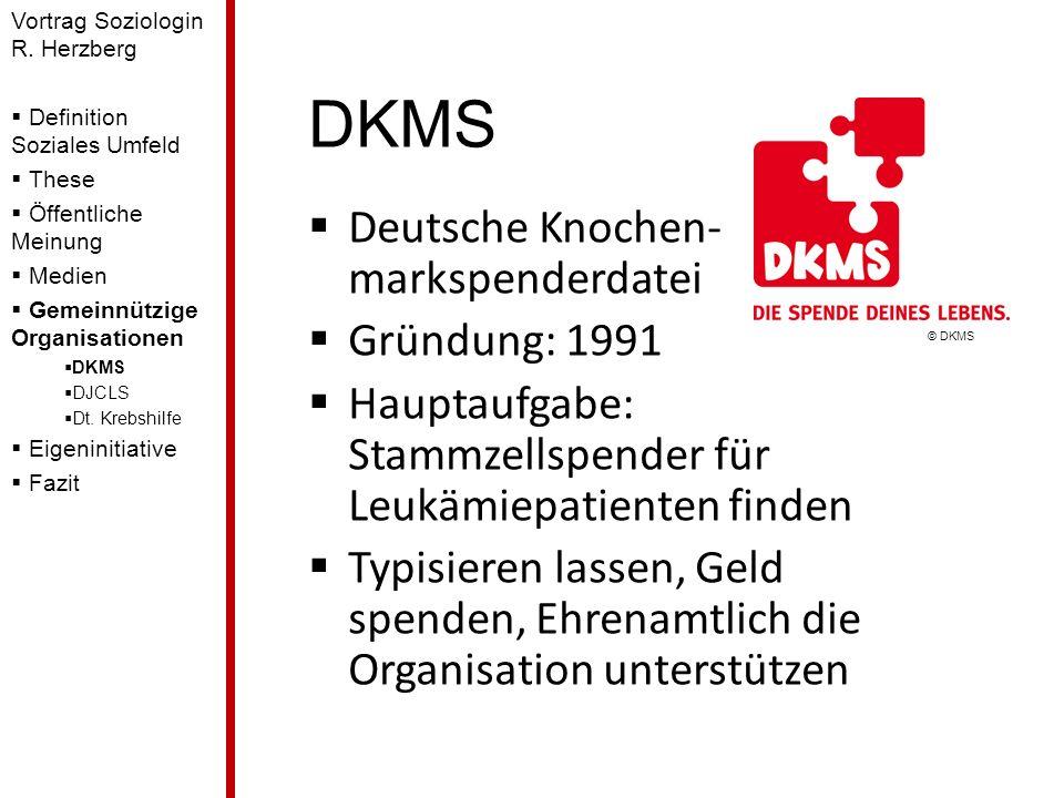 DKMS Deutsche Knochen-markspenderdatei Gründung: 1991
