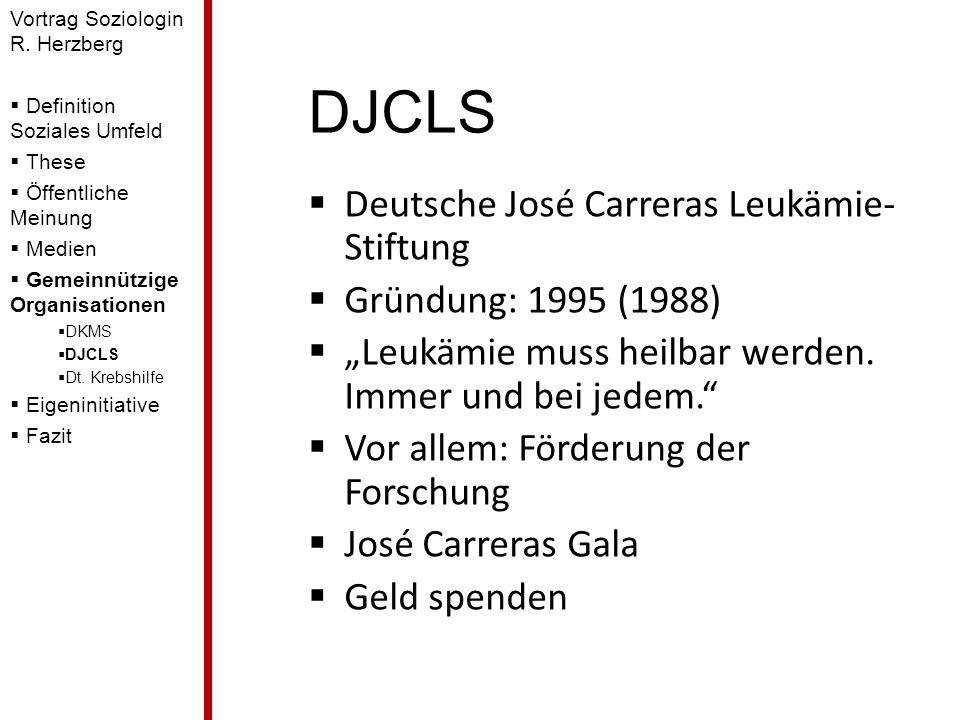 DJCLS Deutsche José Carreras Leukämie-Stiftung Gründung: 1995 (1988)