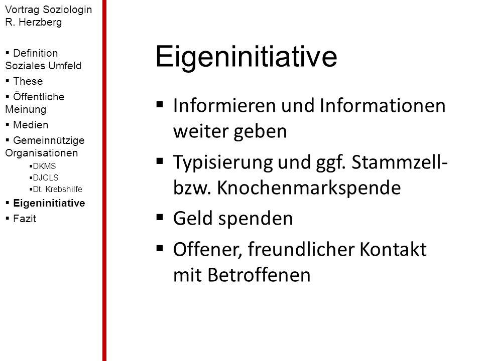 Eigeninitiative Informieren und Informationen weiter geben