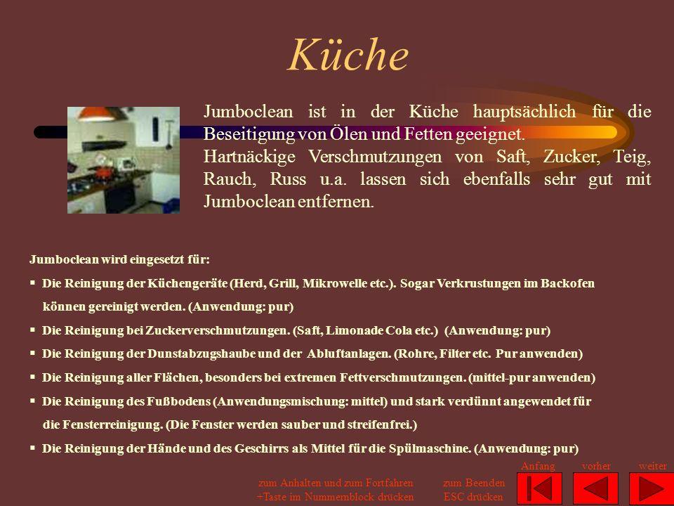 Küche Jumboclean ist in der Küche hauptsächlich für die Beseitigung von Ölen und Fetten geeignet.