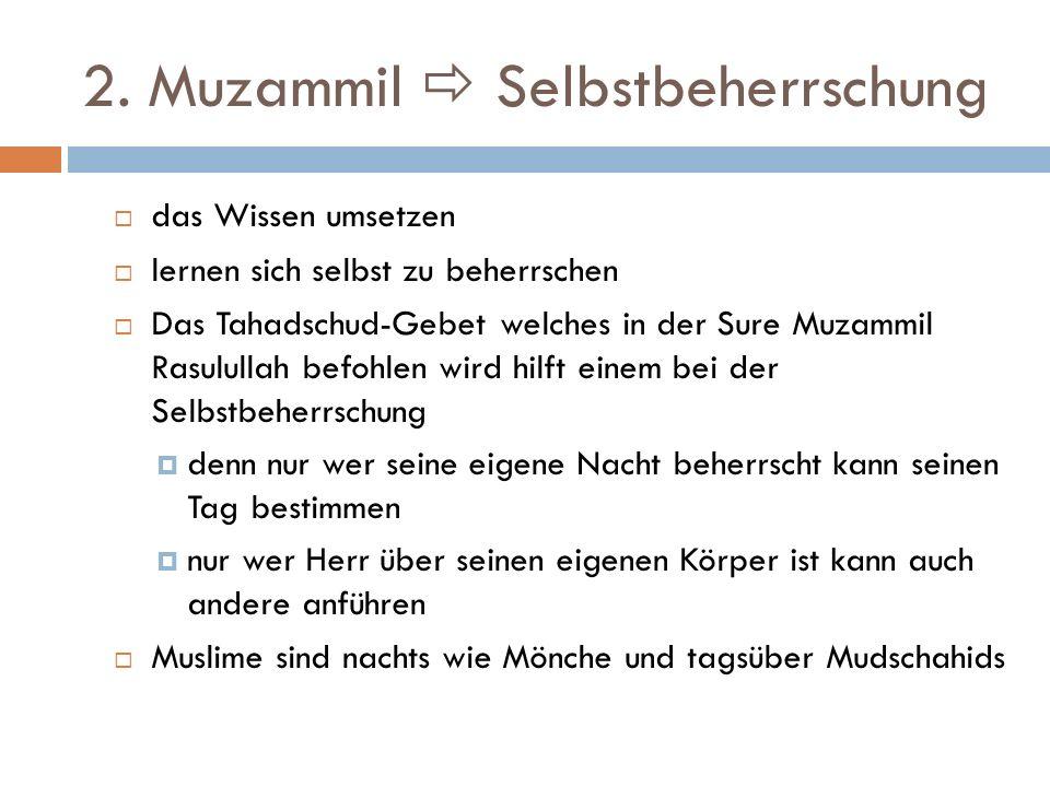 2. Muzammil  Selbstbeherrschung