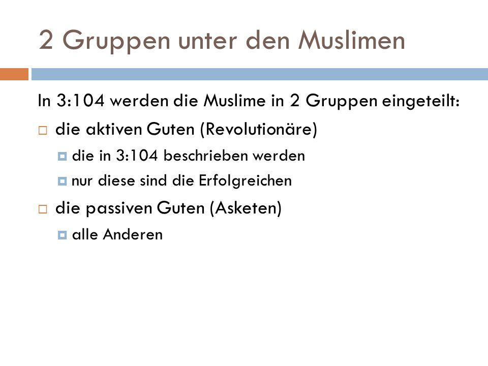 2 Gruppen unter den Muslimen