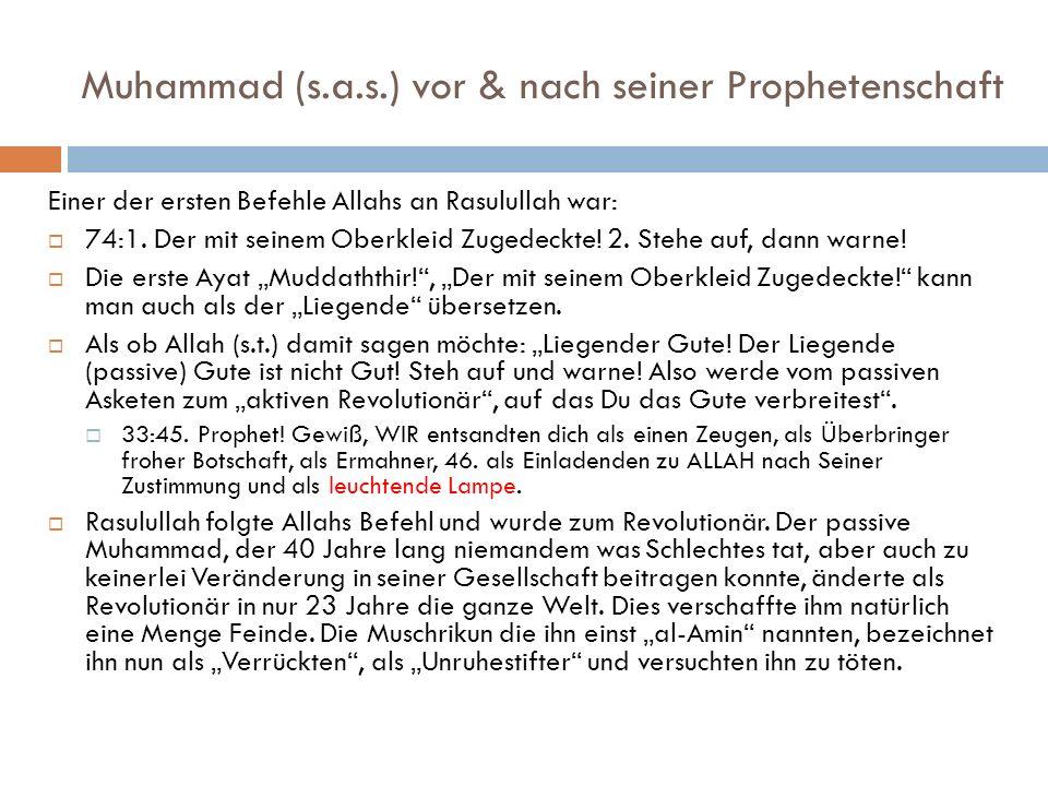 Muhammad (s.a.s.) vor & nach seiner Prophetenschaft
