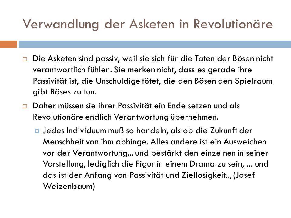 Verwandlung der Asketen in Revolutionäre