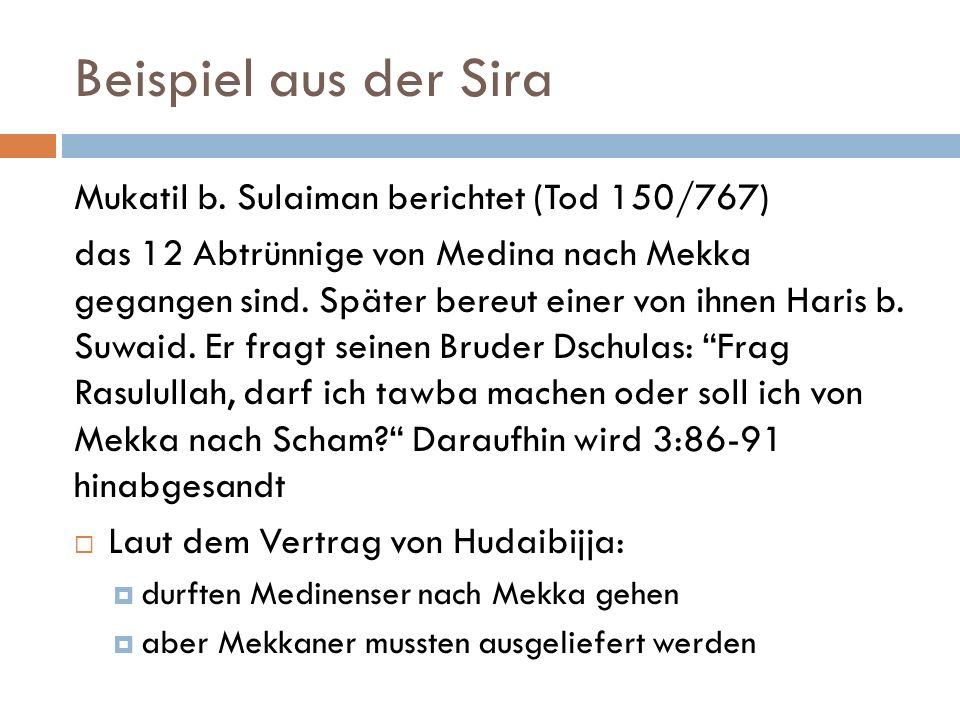 Beispiel aus der Sira Mukatil b. Sulaiman berichtet (Tod 150/767)