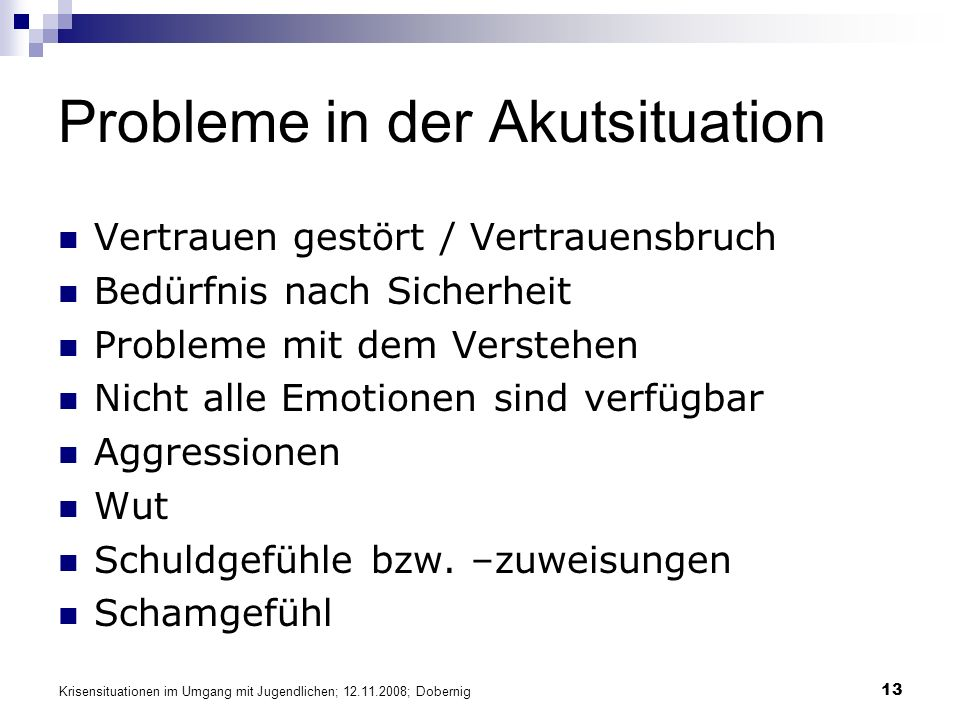 Probleme in der Akutsituation