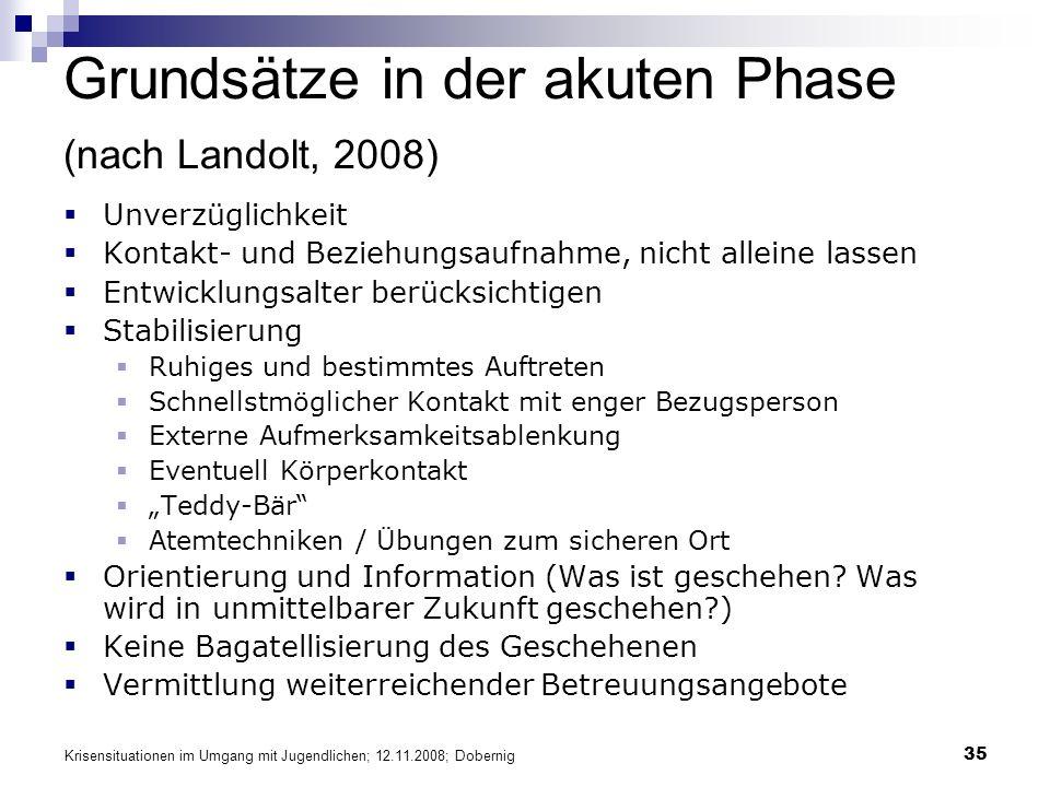 Grundsätze in der akuten Phase (nach Landolt, 2008)
