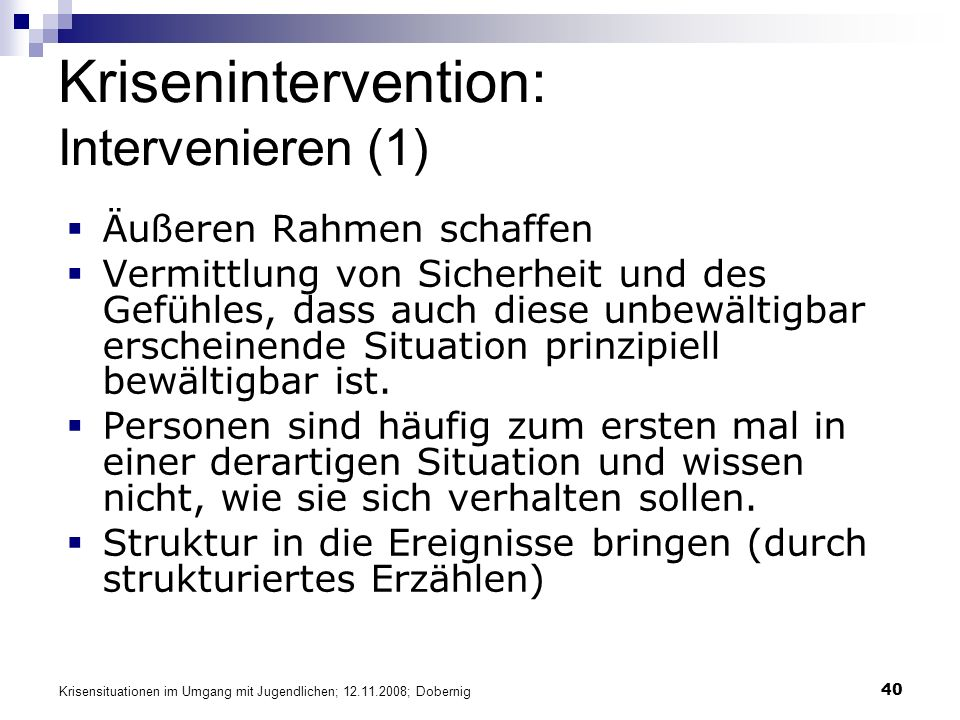 Krisenintervention: Intervenieren (1)