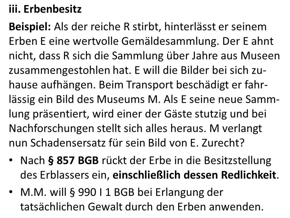 iii. Erbenbesitz