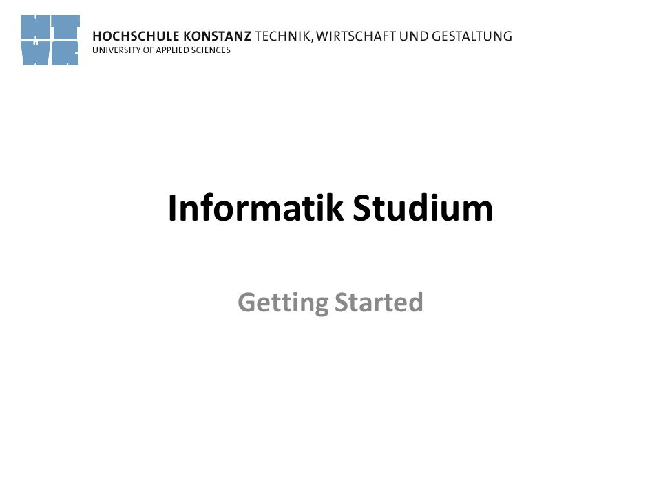 Informatik Studium Getting Started