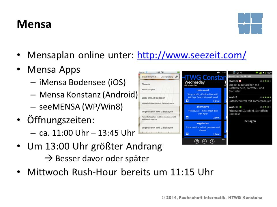 Mensa Mensaplan online unter: http://www.seezeit.com/ Mensa Apps
