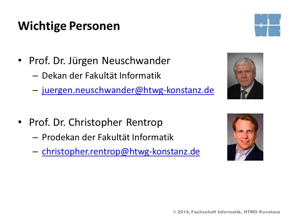 Wichtige Personen Prof. Dr. Jürgen Neuschwander