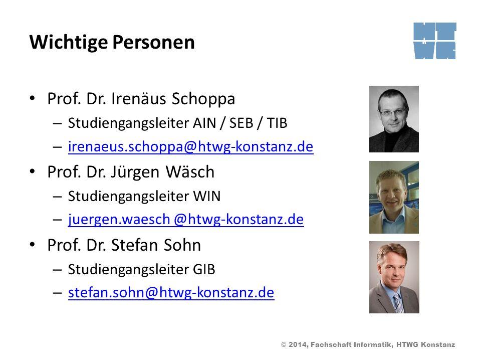 Wichtige Personen Prof. Dr. Irenäus Schoppa Prof. Dr. Jürgen Wäsch