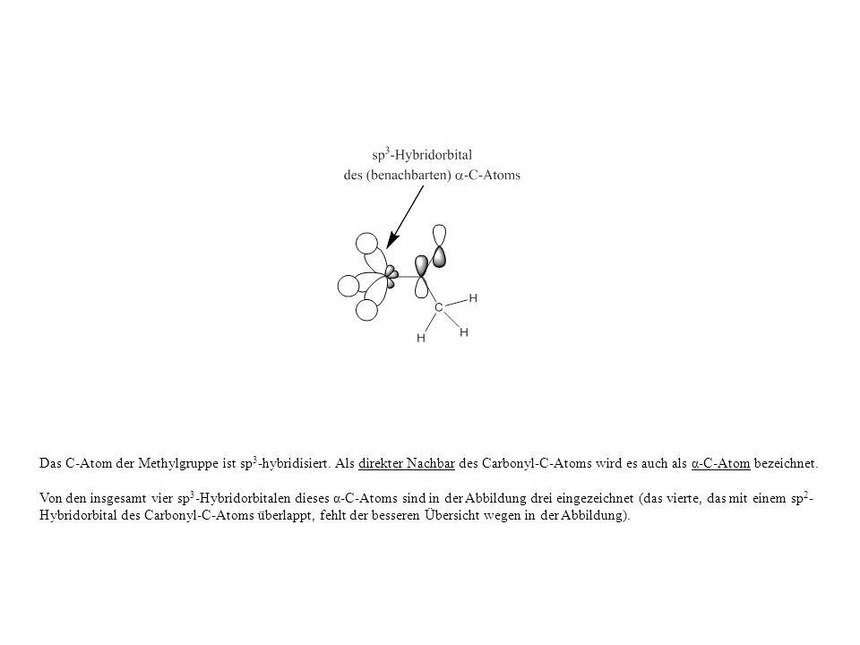 Das C-Atom der Methylgruppe ist sp3-hybridisiert