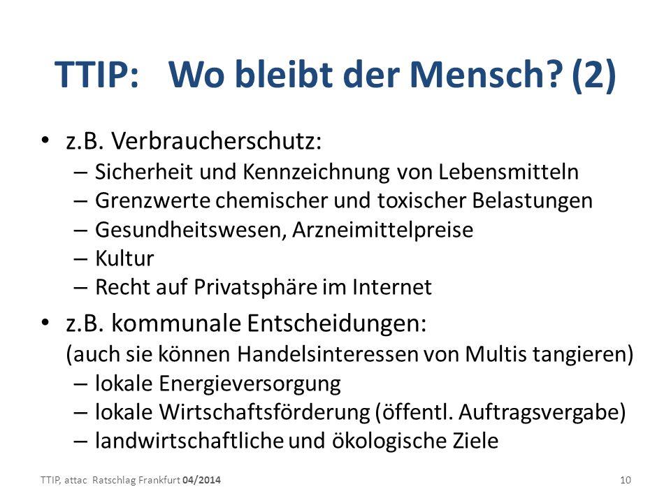TTIP: Wo bleibt der Mensch (2)
