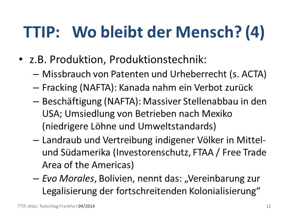 TTIP: Wo bleibt der Mensch (4)