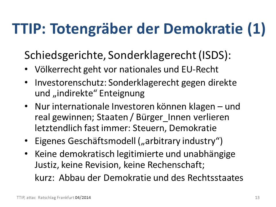 TTIP: Totengräber der Demokratie (1)