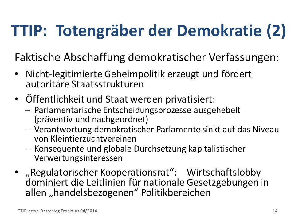 TTIP: Totengräber der Demokratie (2)