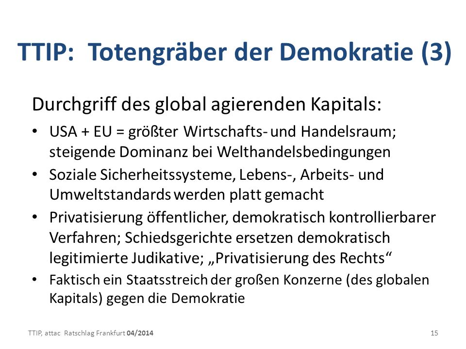 TTIP: Totengräber der Demokratie (3)