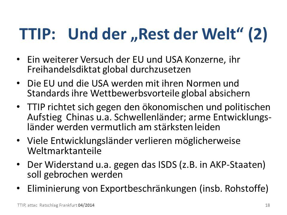 """TTIP: Und der """"Rest der Welt (2)"""