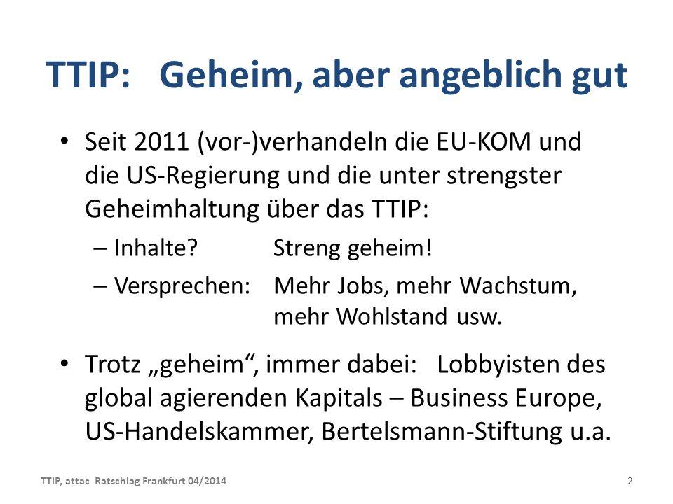 TTIP: Geheim, aber angeblich gut