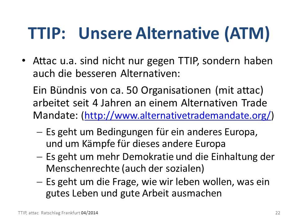 TTIP: Unsere Alternative (ATM)
