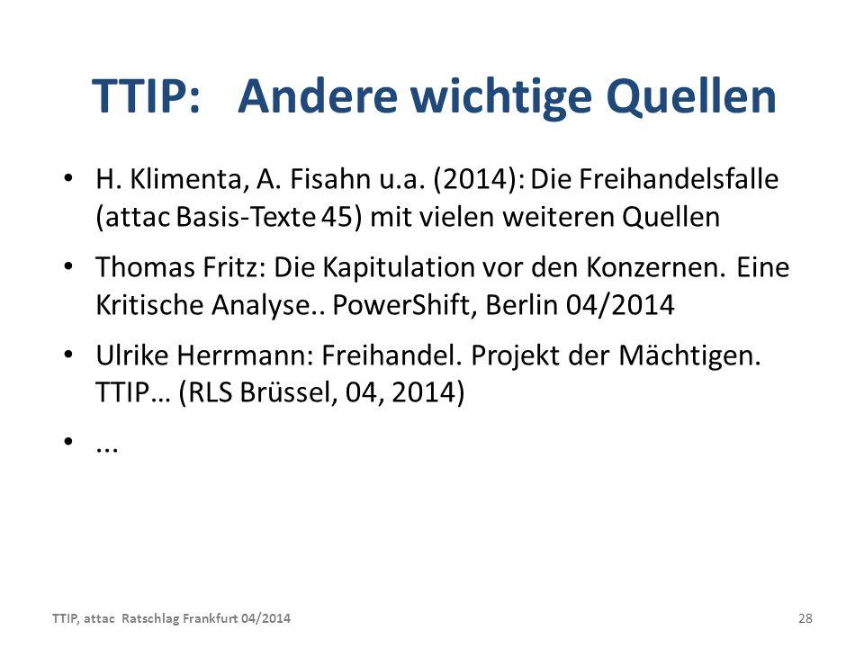 TTIP: Andere wichtige Quellen