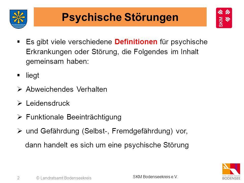 Psychische Störungen Es gibt viele verschiedene Definitionen für psychische Erkrankungen oder Störung, die Folgendes im Inhalt gemeinsam haben: