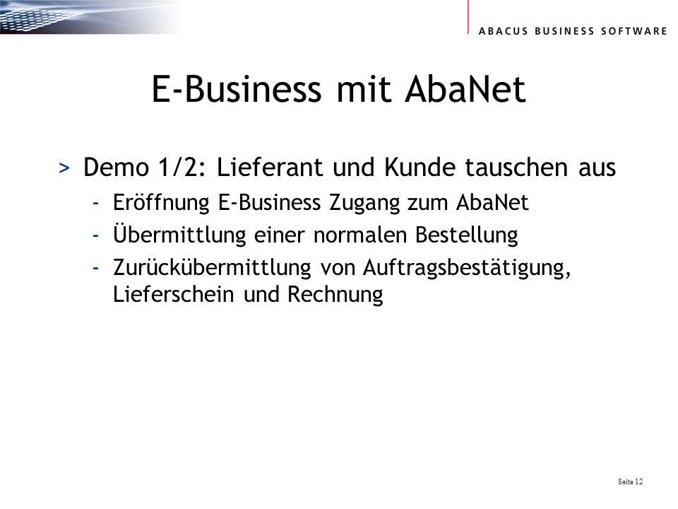 E-Business mit AbaNet Demo 1/2: Lieferant und Kunde tauschen aus